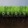 Origin - Looking Back to Go Forward