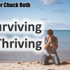 Surviving and Thriving