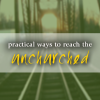Practical Ways to Reach the Unchurched  | New Victory Church